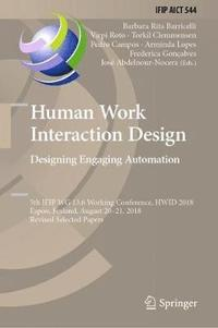 Human Work Interaction Design. Designing Engaging Automation