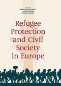 Refugee Protection and Civil Society in Europe