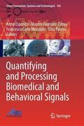Quantifying and Processing Biomedical and Behavioral Signals