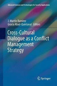 Cross-Cultural Dialogue as a Conflict Management Strategy