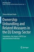 Ownership Unbundling and Related Measures in the EU Energy Sector