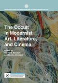 The Occult in Modernist Art, Literature, and Cinema
