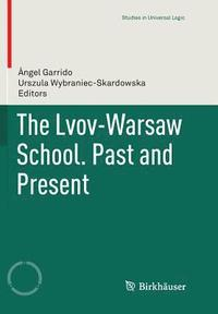 The Vienna Circle and the Lvov-Warsaw School