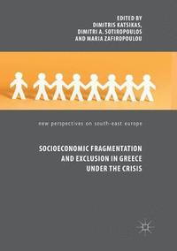Socioeconomic Fragmentation and Exclusion in Greece under the Crisis