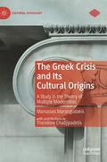 The Greek Crisis and Its Cultural Origins