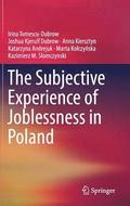 The Subjective Experience of Joblessness in Poland