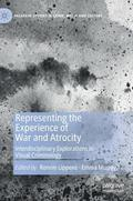 Representing the Experience of War and Atrocity