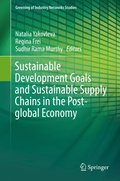 Sustainable Development Goals and Sustainable Supply Chains in the Post-global Economy