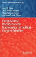 Computational Intelligence and Mathematics for Tackling Complex Problems
