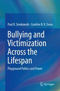 Bullying and Victimization Across the Lifespan