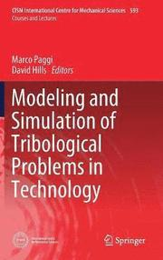 Modeling and Simulation of Tribological Problems in Technology