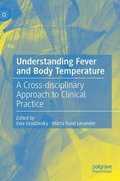 Understanding Fever and Body Temperature