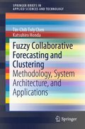 Fuzzy Collaborative Forecasting and Clustering