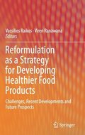 Reformulation as a Strategy for Developing Healthier Food Products