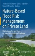 Nature-Based Flood Risk Management on Private Land