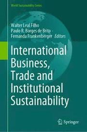 International Business, Trade and Institutional Sustainability