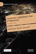 Corporate Capitalism's Use of Openness