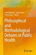Philosophical and Methodological Debates in Public Health