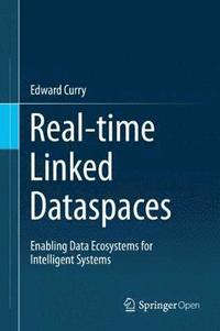 Real-time Linked Dataspaces