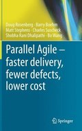 Parallel Agile - faster delivery, fewer defects, lower cost
