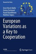 European Variations as a Key to Cooperation