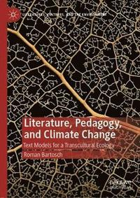 Literature, Pedagogy, and Climate Change