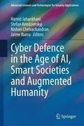 Cyber Defence in  the Age of AI, Smart Societies and Augmented Humanity