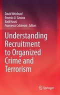 Understanding Recruitment to Organized Crime and Terrorism