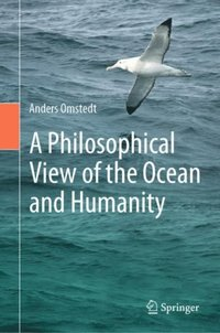 Philosophical View of the Ocean and Humanity
