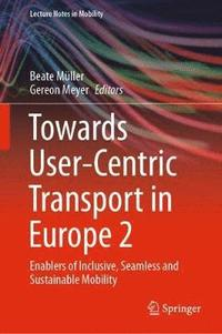 Towards User-Centric Transport in Europe 2