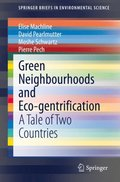 Green Neighbourhoods and Eco-gentrification