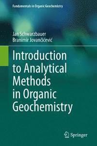 Introduction to Analytical Methods in Organic Geochemistry