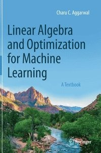 Linear Algebra and Optimization for Machine Learning