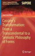 Cassirer's Transformation: From a Transcendental to a Semiotic Philosophy of Forms
