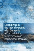 Learning from the Talk of Persons with Dementia