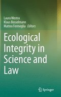 Ecological Integrity in Science and Law