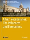 Cities' Vocabularies: The Influences and Formations