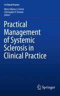 Practical Management of Systemic Sclerosis in Clinical Practice