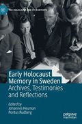 Early Holocaust Memory in Sweden