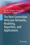 Next Generation Vehicular Networks, Modeling, Algorithm and Applications