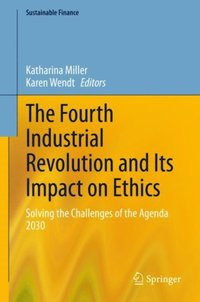 Fourth Industrial Revolution and Its Impact on Ethics