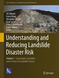 Understanding and Reducing Landslide Disaster Risk