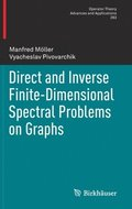 Direct and Inverse Finite-Dimensional Spectral Problems on Graphs