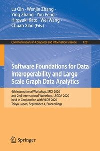 Software Foundations for Data Interoperability and Large Scale Graph Data Analytics