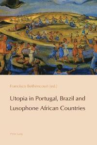 Utopia in Portugal, Brazil and Lusophone African Countries