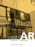 Int;AR Interventions and Adaptive Reuse Intervention as Act