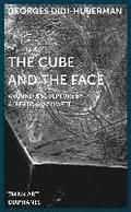 The Cube and the Face - Around a Sculpture by Alberto Giacometti