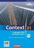 Context 21. Language, Skills and Exam Trainer - Klausur- und Abiturvorbereitung. Workbook. Rheinland-Pfalz