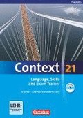 Context 21. Language, Skills and Exam Trainer - Klausur- und Abiturvorbereitung. Workbook. Thüringen