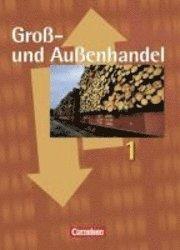 und Außenhandel 02 Arbeitsbuch mit Lernsituationen und CD-ROM Hans-P ... Groß